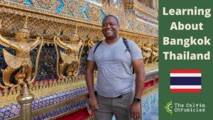 Learning About Bangkok Thailand