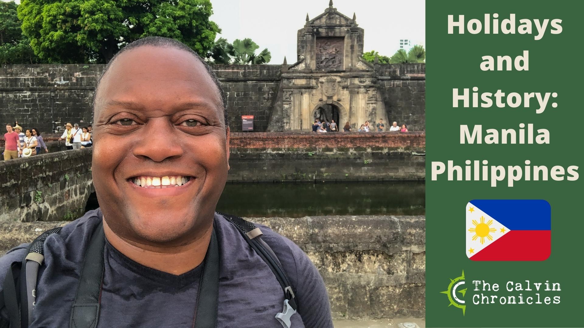 Holidays and History Manila Philippines